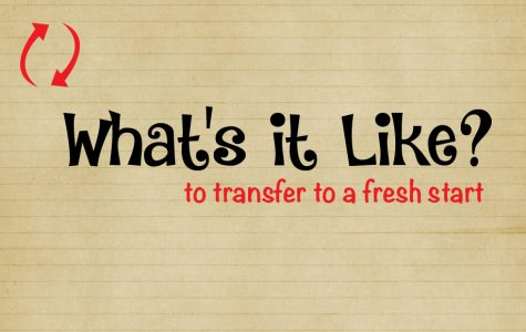 What's It Like? To transfer to a fresh start
