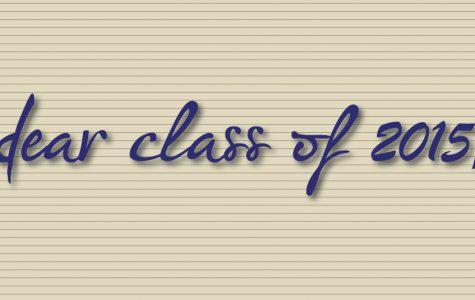 Dear Class of 2015