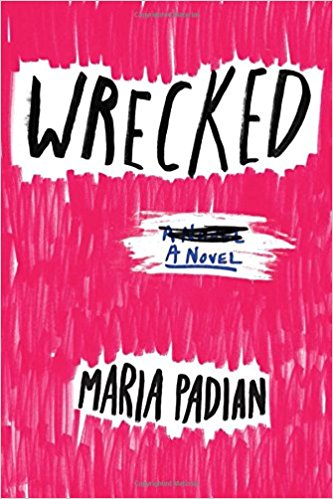 Book Review:  Wrecked by Maria Padian