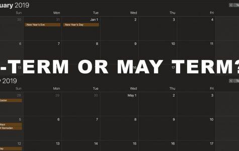 J-Term or May Term?