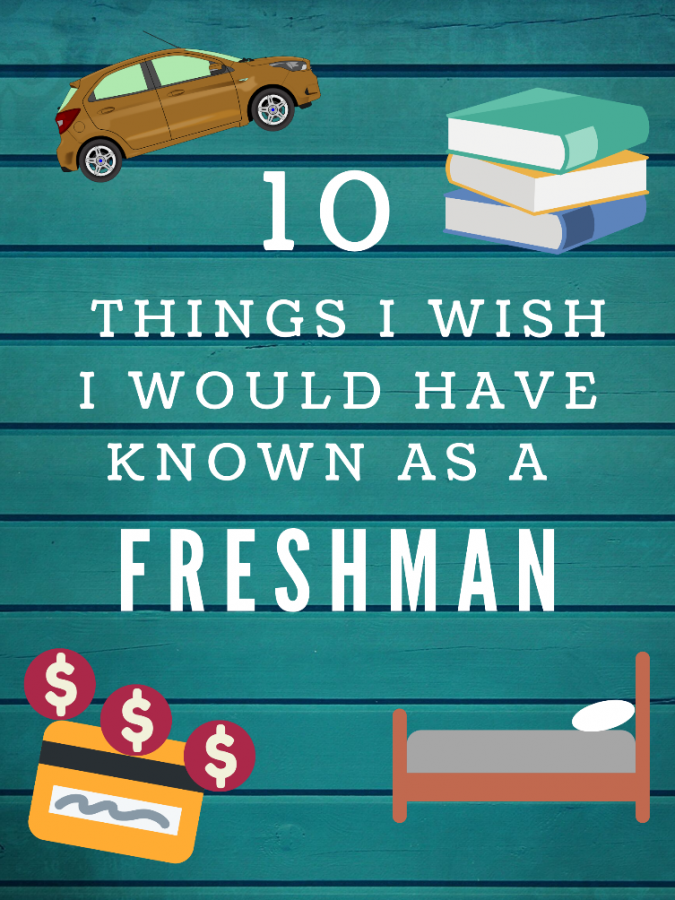 10 Things I Wish I Would've Known as a Freshman