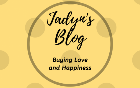 Jadyn's Blog: Buying Love and Happiness