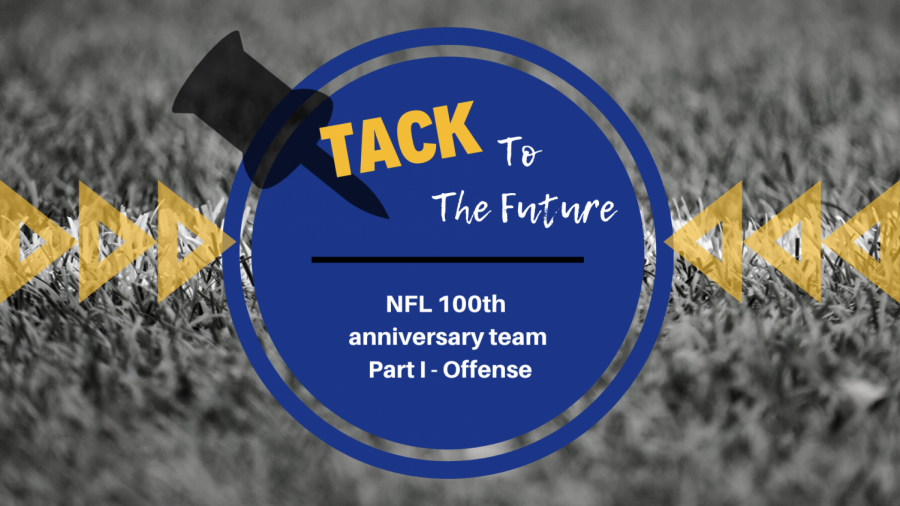 NFL 100th anniversary team Part I – Offense