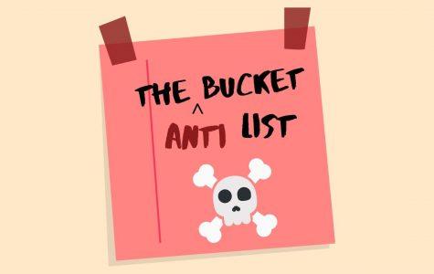 The Anti-Bucket List: Allyssa Edition