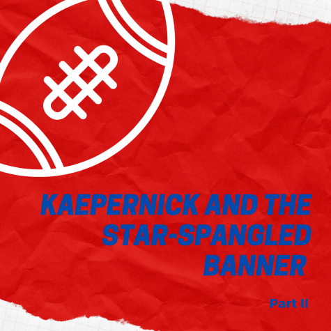 Kaepernick and the Star-Spangled Banner